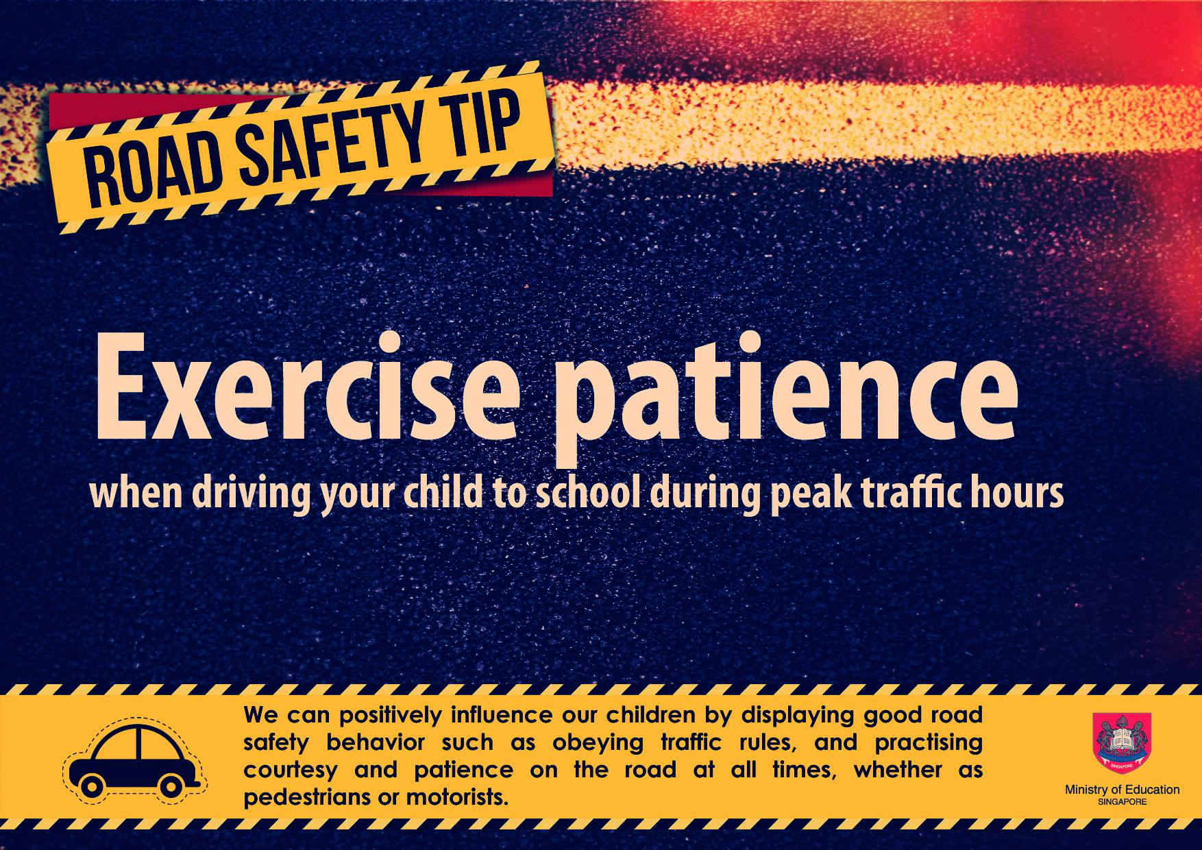 Exercise Patience when driving your child to school during peak traffic hours