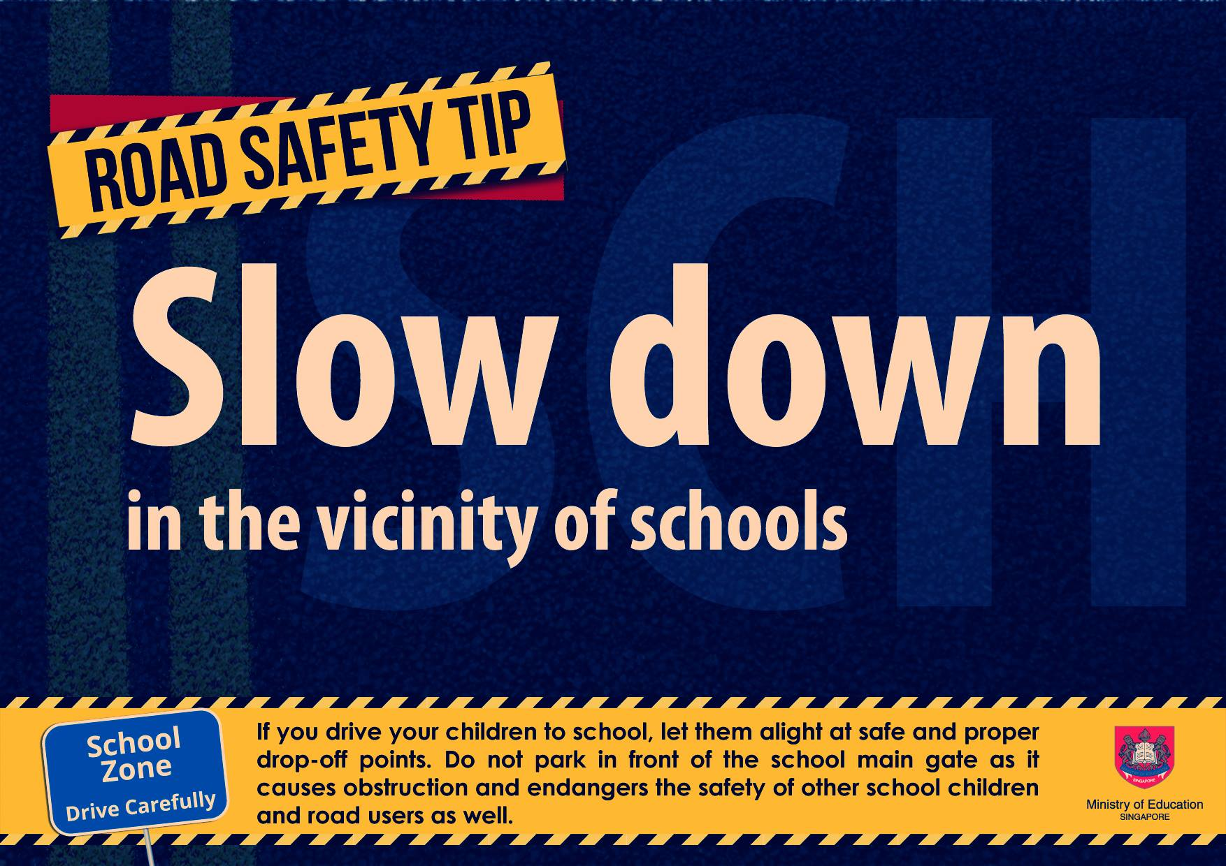 Slow Down in the Vicinity of Schools