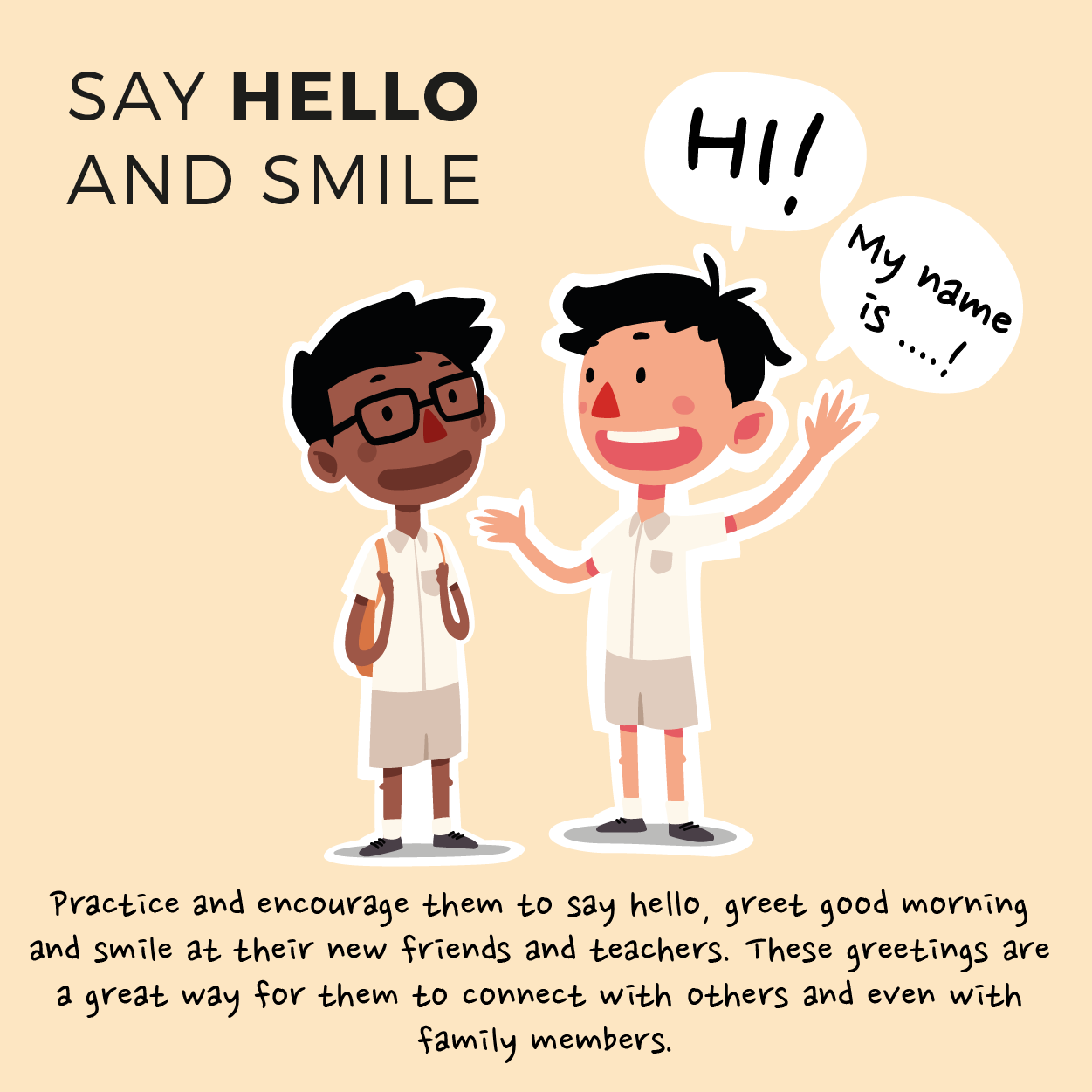 Say hello and smile