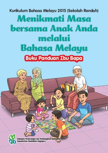 Parents' Guide to MTL Curriculum_Malay_Malay Ver